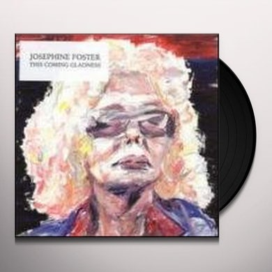 Josephine Foster THIS COMING GLADNESS Vinyl Record