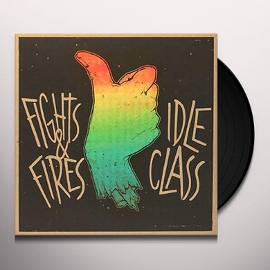 IDLE CLASS / FIGHTS & FIRES (UK) (Vinyl)