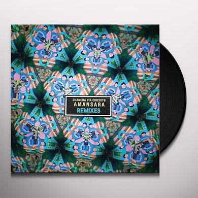 Chancha Via Circuito AMANSARA REMIXES Vinyl Record