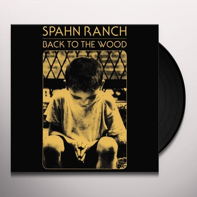 Spahn Ranch BACK TO THE WOOD Vinyl Record