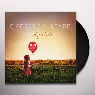 Garrison Starr GIRL I USED TO BE Vinyl Record