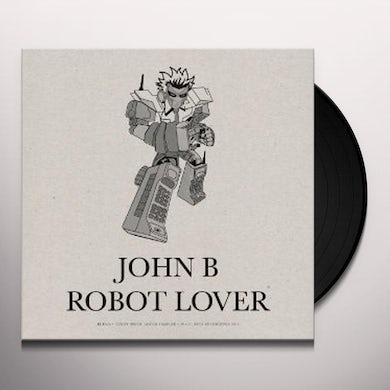 John B ROBOT LOVER (B/W CUTE HEELS REMIX) Vinyl Record - UK Release