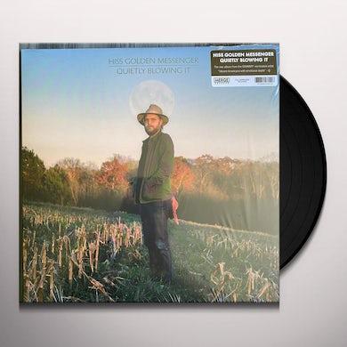 Hiss Golden Messenger QUIETLY BLOWING IT Vinyl Record