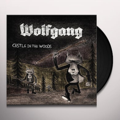 Wolfgang CASTLE IN THE WOODS Vinyl Record