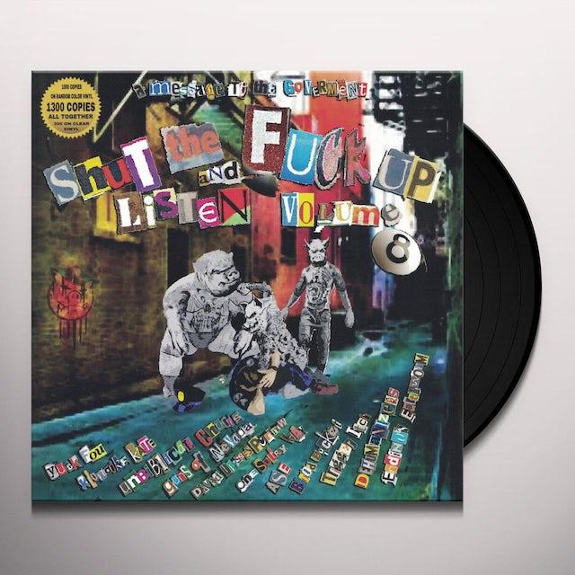 Shut The Fuck Up & Listen 8 / Various