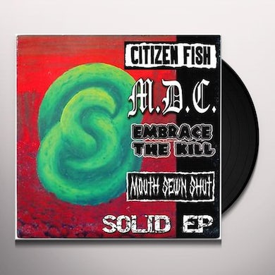 Citizen Fish / Mdc / Mouth Sew SOLID Vinyl Record