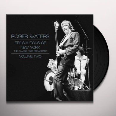Roger Waters PROS & CONS OF NEW YORK 2 Vinyl Record