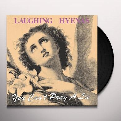 YOU CAN'T PRAY A LIE Vinyl Record