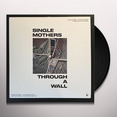 THROUGH A WALL Vinyl Record