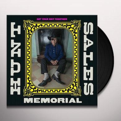 Hunt Sales Memorial GET YOUR SHIT TOGETHER Vinyl Record