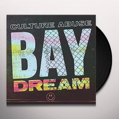 CULTURE ABUSE BAY DREAM Vinyl Record