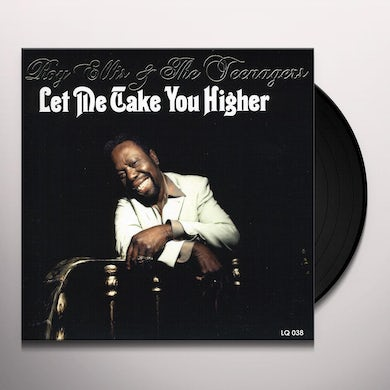 Roy Ellis & The Teenagers LET ME TAKE YOU HIGHER Vinyl Record - UK Release