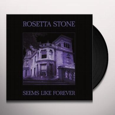 Rosetta Stone SEEMS LIKE FOREVER Vinyl Record
