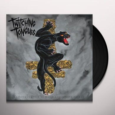 Twitching Tongues GAINING PURPOSE THROUGH PASSIONATE HATRED Vinyl Record