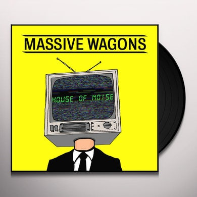 MASSIVE WAGONS House Of Noise Vinyl Record