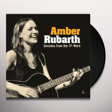 Amber Rubarth SESSIONS FROM THE 17TH WARD Vinyl Record