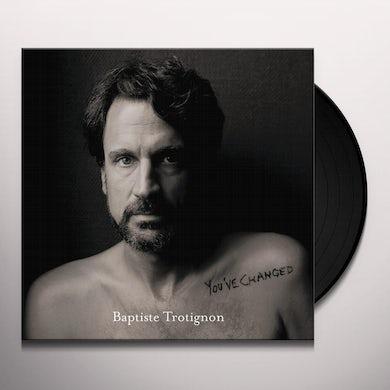 Baptiste Trotignon YOU'VE CHANGED Vinyl Record