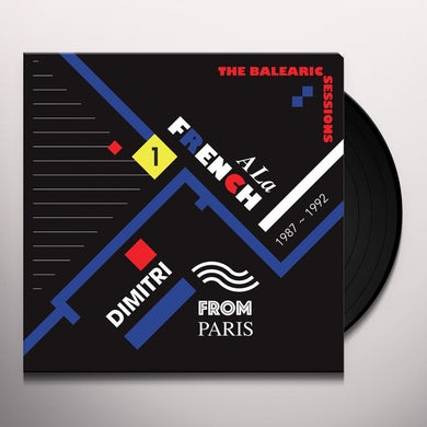A LA FRENCH 1987-1992: THE BALEARIC SESSIONS VOL 1 Vinyl Record