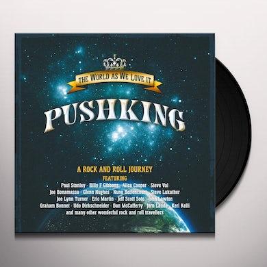 Pushking WORLD AS WE LOVE IT Vinyl Record