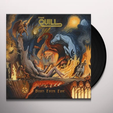 The Quill BORN FROM FIRE Vinyl Record