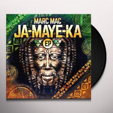 Marc Mac JA-MAYE-KA EP Vinyl Record