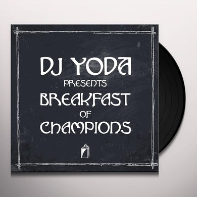 Dj Yoda BREAKFAST OF CHAMPIONS Vinyl Record