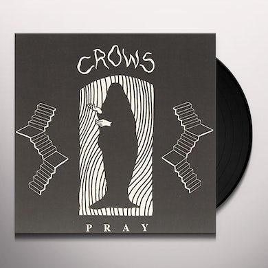 Crows PRAY Vinyl Record