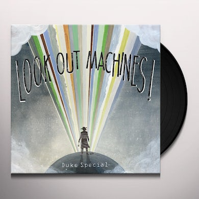 Duke Special LOOK OUT MACHINES Vinyl Record