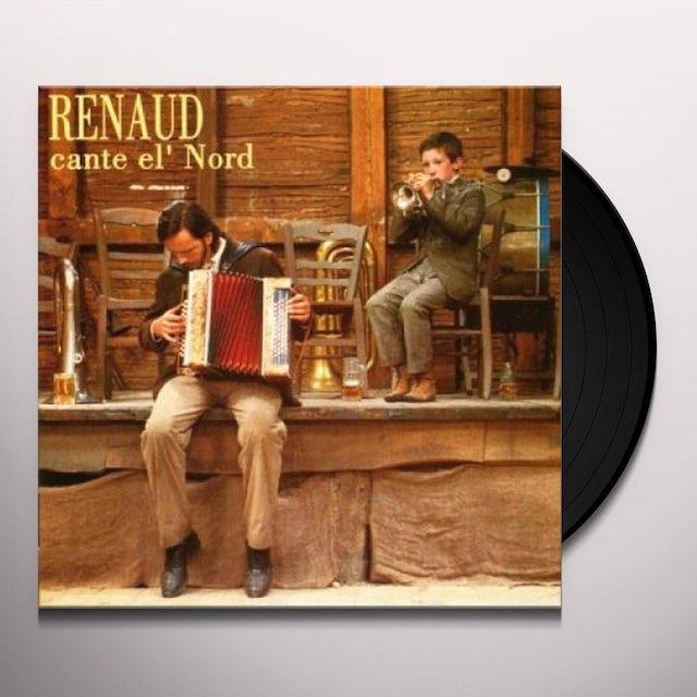 Renaud CANTE EL NORD Vinyl Record