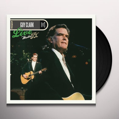 Guy Clark LIVE FROM AUSTIN TX Vinyl Record