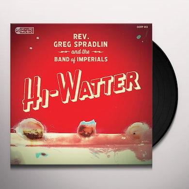 Greg Spradlin / Band Of Imperials HI-WATTER Vinyl Record