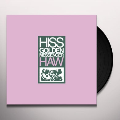 Hiss Golden Messenger HAW Vinyl Record