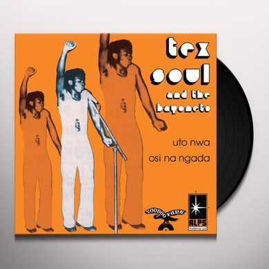 Tex Soul & The Bayonets UTO NWA / OSI NA NGADA Vinyl Record