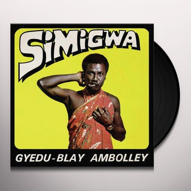 Gyedu-Blay Ambolley SIMIGWA Vinyl Record