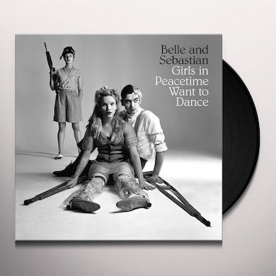 Belle and Sebastian GIRLS IN PEACETIME WANT TO DANCE Vinyl Record