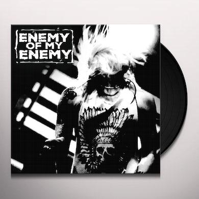 Enemy Of My Enemy Vinyl Record