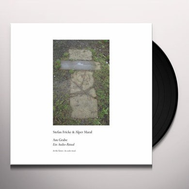 Stefan Fricke & Alper Maral AM GRABE (AT THE GRAVE) Vinyl Record