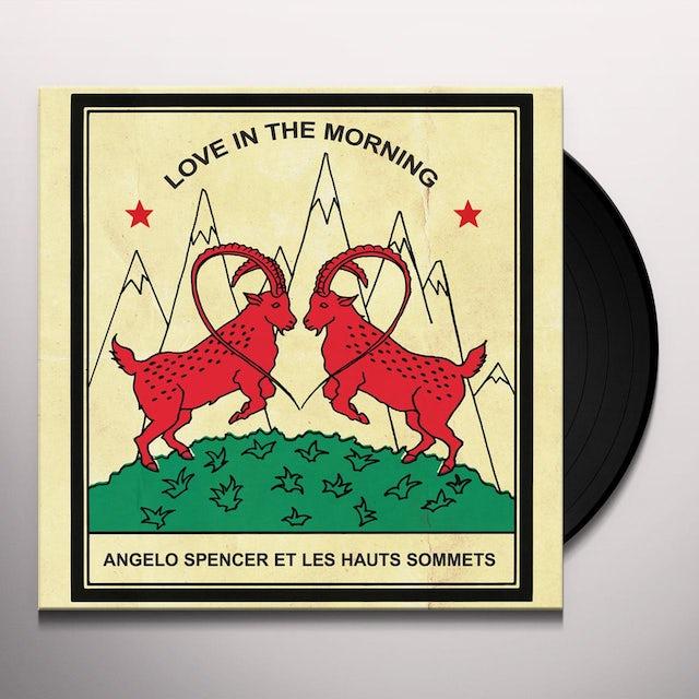 Angelo Spencer LOVE IN THE MORNING Vinyl Record