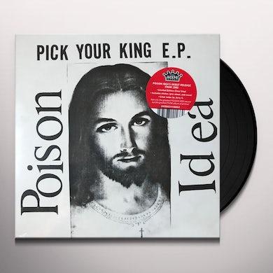 Poison Idea PICK YOUR KING Vinyl Record