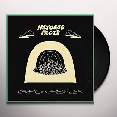 Garcia Peoples NATURAL FACTS Vinyl Record