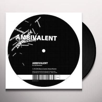 Ambivalent R U OK: REMIXES Vinyl Record