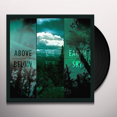 ABOVE THE EARTH BELOW THE SKY Vinyl Record