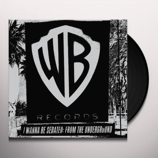 I Wanna Be Sedated: From The Underground / Var