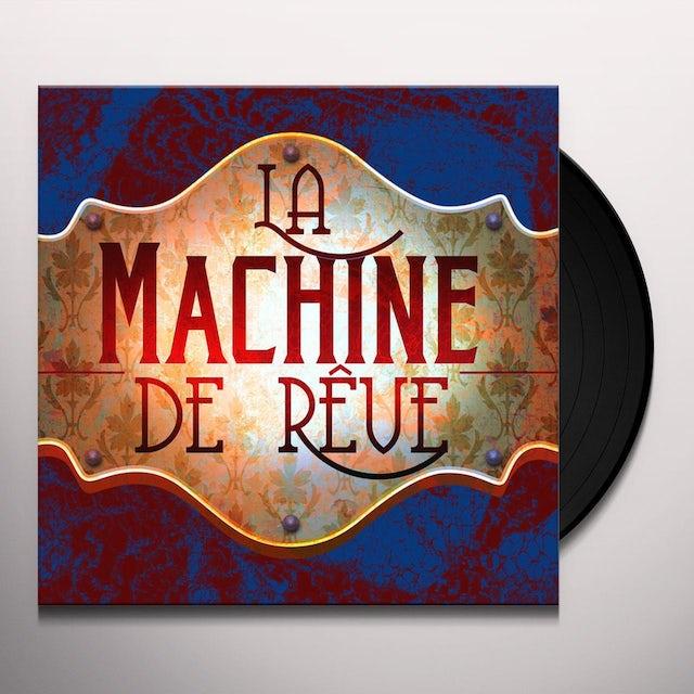 La Machine De Reve