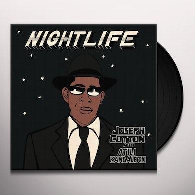 Joseph Cotton / Atili Bandalero NIGHTLIFE Vinyl Record
