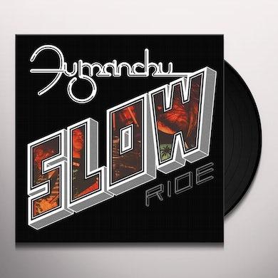 Fu Manchu SLOW RIDE / FUTURE TRANSMITTER Vinyl Record
