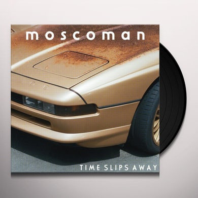 MOSCOMAN TIME SLIPS AWAY Vinyl Record