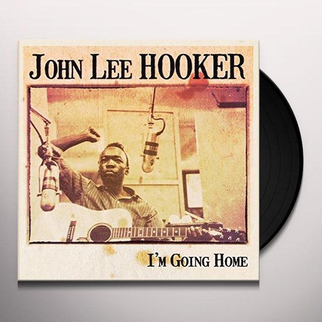 John Lee Hooker I'M GOING HOME Vinyl Record