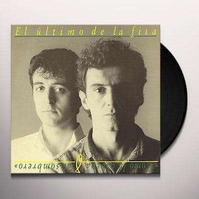 El Ultimo de la Fila COMO LA CABEZA AL SOMBRERO Vinyl Record