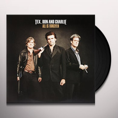 Tex Don & Charlie ALL IS FORGIVEN Vinyl Record